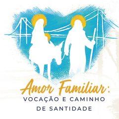 XVI Congresso Nacional da Pastoral Familiar tem nova data