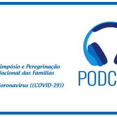 Podcast sobre o novo coronavírus e cancelamento do simpósio