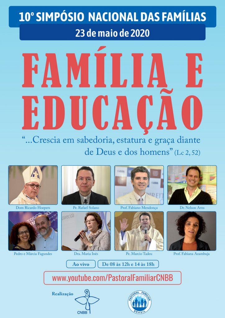 """O 10º Simpósio Nacional das Famílias tem como tema """"Família e Educação"""" e o lema """"…Crescia em Sabedoria, estatura e Graça diante de Deus e diante dos homens"""" (Lc 2, 52)."""