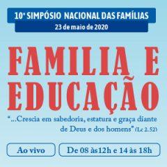 Acompanhe o Simpósio Nacional das Famílias AO VIVO