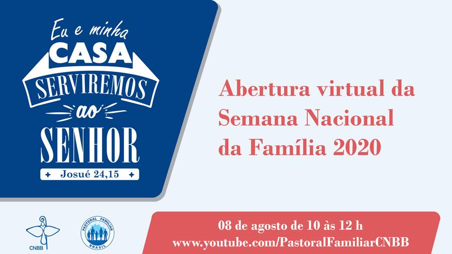 Abertura Virtual da Semana Nacional da Família