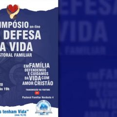 Regional Nordeste 4 promove I Simpósio on-line em Defesa da Vida