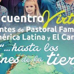 Celam promove 1º Encontro Virtual de agentes de Pastoral Familiar