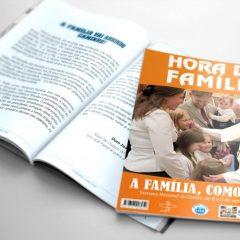 """""""A família, como vai?"""" Semana Nacional da Família 2019"""